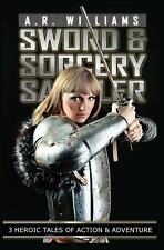 Sword and Sorcery Sampler : 3 Heroic Tales of Action and Adventure (2014,...
