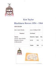 Ken Taylor BLACKBURN ROVERS 1954-1964 original main signé découpe / carte