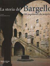 (B.P. Strozzi) La storia del Bargello 2004   MPS