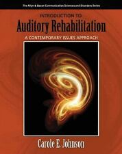 Introduction to Auditory Rehabilitation: A Contemporary Issues Approach (Allyn..