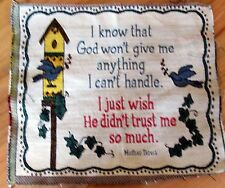 "1 Mother Teresa ""I Know That God Won't Give...Tapestry"" Pillow Top Fabric Panel"