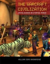 The Warcraft Civilization: Social Science in a Virtual World-ExLibrary
