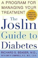 The Joslin Guide to Diabetes: A Program for Managing Your Treatment (Fireside Bo