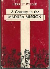 A century in the Madura mission, South India, 1834-1934