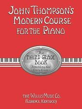 John Thompson's Modern Course for the Piano - 3rd grade by Thompson, John