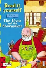 Read It Yourself Level 3 Elves And The Shoemaker (New Read it Yourself) Rowland