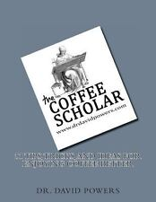 51 Tips, Tricks, and Ideas for Enjoying Coffee Better (2014, Paperback)