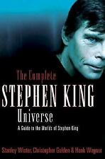 The Complete Stephen King Universe: A Guide to the Worlds of Stephen King by Wi