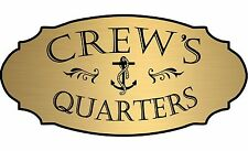 "Gold ""Crew's Quarters"" Door Sign Wall Plaque Nautical Boat Beach - Free Shipping"