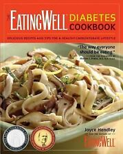 The EatingWell Diabetes Cookbook: Delicious Recipes and Tips for a Healthy-Carbo