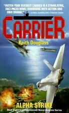 NEW - Carrier 08: Alpha Strike (Carrier) by Keith Douglass