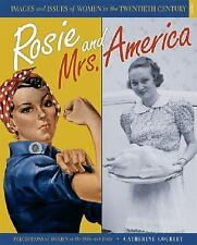 Rosie and Mrs. America: Perceptions of Women in the 1930s and 1940s (Images and