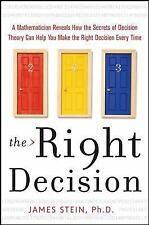 The Right Decision: A Mathematician Reveals How the Secrets of Decision Theory
