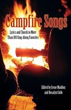 Campfire Songs: Lyrics And Chords To More Than 100 Sing-Along Favorite-ExLibrary