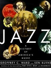 Jazz : A History of America's Music by Ken Burns and Geoffrey C. Ward (2000, Har