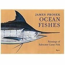 James Prosek: Ocean Fishes: Paintings of Saltwater Fish-ExLibrary