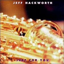 Hackworth, Jeff Just for You CD ***NEW***