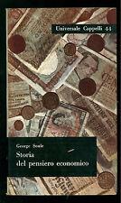 SOULE GEORGE STORIA DEL PENSIERO ECONOMICO CAPPELLI ANNI '60 UNIVERSALE 44