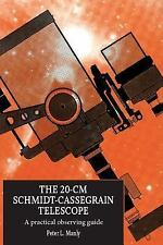 The 20-cm Schmidt-Cassegrain Telescope: A Practical Observing Guide-ExLibrary