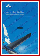 ANNUAL REPORT - KLM ROYAL DUTCH AIRLINES 1991-1992 - DUTCH