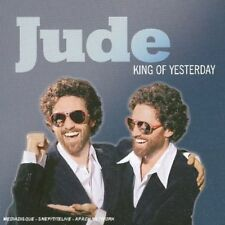 King of Yesterday by Jude (CD, Oct-2006, Na‹ve)