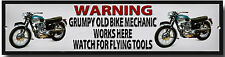 WARNING GRUMPY OLD BIKE MECHANIC WORKS HERE WATCH FOR FLYING TOOLS METAL SIGN.lm
