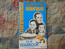 1973-74 MINNESOTA FIGHTING SAINTS MEDIA GUIDE YEARBOOK 1974 WHA Hockey Press AD