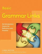 Grammar Links Basic: An Introductory Course for Reference and Practice (Student