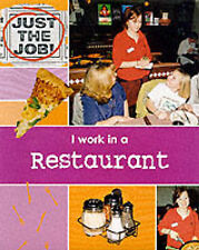 I Work in a Restaurant (Just the Job) Clare Oliver Very Good Book