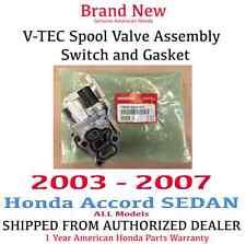 2003-2007 ACCORD SEDAN Genuine OEM Honda / Acura Spool Valve - VTEC Solenoid