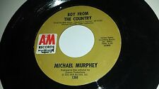 MICHAEL MURPHEY Boy From The Country Geronimo's Cadillac A&M 1368 POP COUNTRY 45