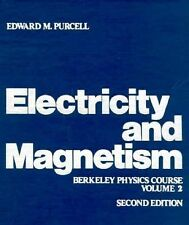 Electricity and Magnetism Vol. 2 by Berkeley Physics Laboratory Staff and E....