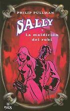 SALLY Y LA MALDICION DEL RUBI (Sally Lockhart Mysteries) (Spanish Edition)
