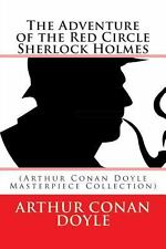 The Adventure of the Red Circle Sherlock Holmes : (Arthur Conan Doyle...