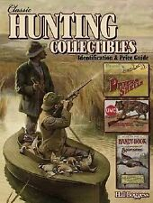 Classic Hunting Collectibles: Identification & Price Guide-ExLibrary