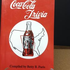 COCA COLA TRIVIA -  FIRST EDITION BY BETTY B. PARIS