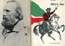 Mino Milani MILLE 860 STORIA POPOLARE DELLA SPEDIZIONE GARIBALDINA 1ª Ed. 1960