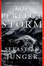 The Perfect Storm : A True Story of Men Against the Sea by Sebastian Junger NEW!