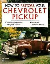 How to Restore a Chevrolet Pickup by Tom Brownell (1991, Paperback)