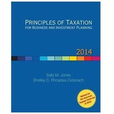 Principles of Taxation for Business and Investment Planning, 2014 Edition, Rhoad