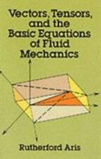 Vectors, Tensors and the Basic Equations of Fluid Mechanics (Dover Boo-ExLibrary