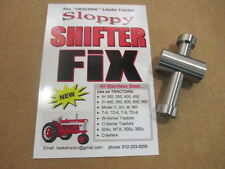"""International Farmall IH Tractor Sloppy Shifter Repair """"The Original"""" Stainless"""