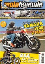 MOTO LEGENDE 255 YAMAHA 1200 Vmax BSA 441 B44 VICTOR Spécial HONDA RC 116 MORINI