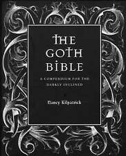 The Goth Bible: A Compendium for the Darkly Inclined-ExLibrary