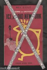 POLAR. Rex Stout. L'homme aux Orchidées N°2. Ici Radio New YorK EO Fr S.P.1949