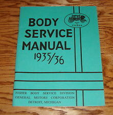 1935 - 1936 GM Fisher Body Service Manual Buick Chevy 35 36