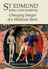 St Edmund, King y mártir – cambiar imágenes de una santa medieval, Anthony