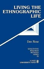 Qualitative Research Methods Ser.: Living the Ethnographic Life 23 by Dan...
