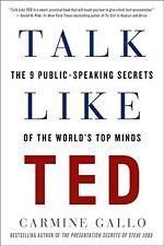 Talk Like TED: The 9 Public-Speaking Secrets by Carmine Gallo (Paperback) NEW