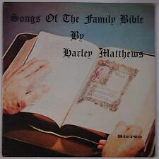 HARLEY MATTHEWS: Songs of Family Bible PRIVATE Pennsylvania Gospel Rural LP mp3